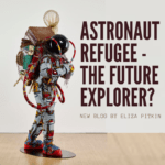 Astronaut Refugee - The Future Explorer?