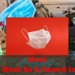 Must Your Face Mask Be A Hazard to Wildlife?